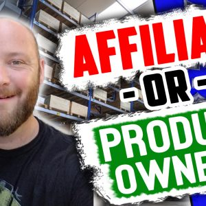 Should You Be an Affiliate Marketer or a Product Owner?
