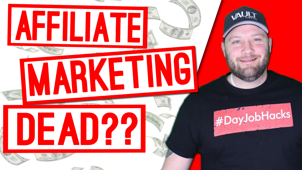 Is Affiliate Marketing Dead? Here's A Hint: NO!