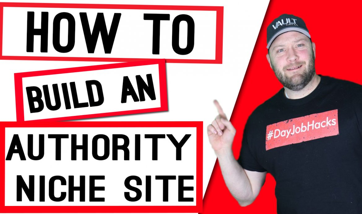 How to Build a Profitable Authority Niche Website