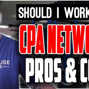 What are CPA Affiliate Networks & Should I Work With Them?
