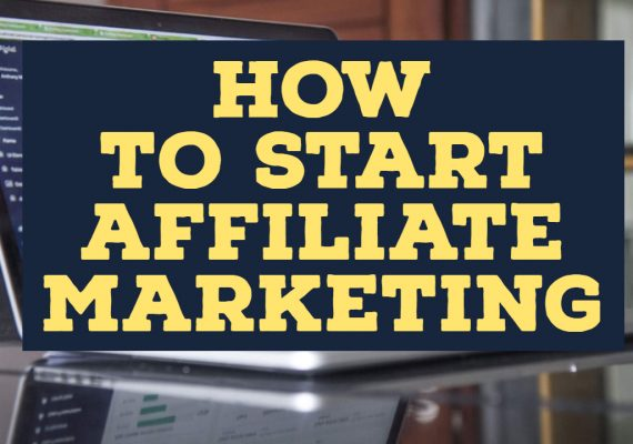 4 Steps On How To Start Affiliate Marketing For Beginners