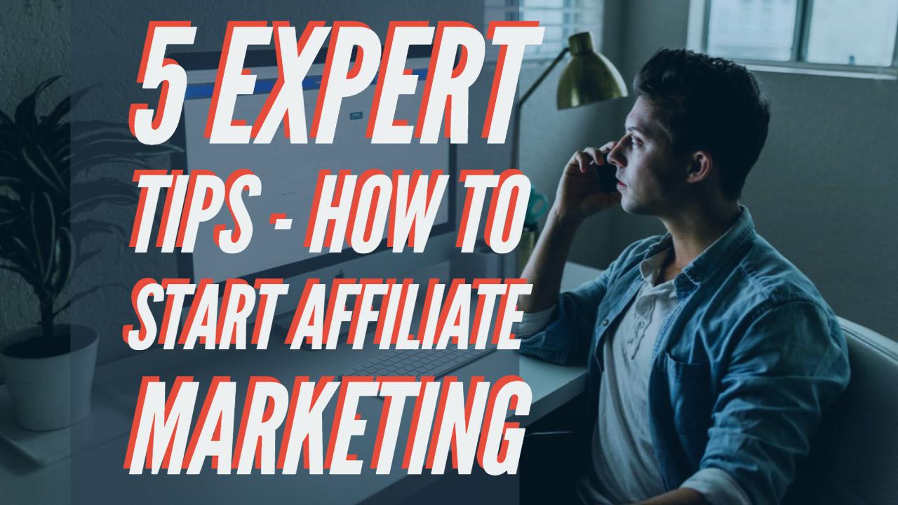 how tp start affiliate marketing