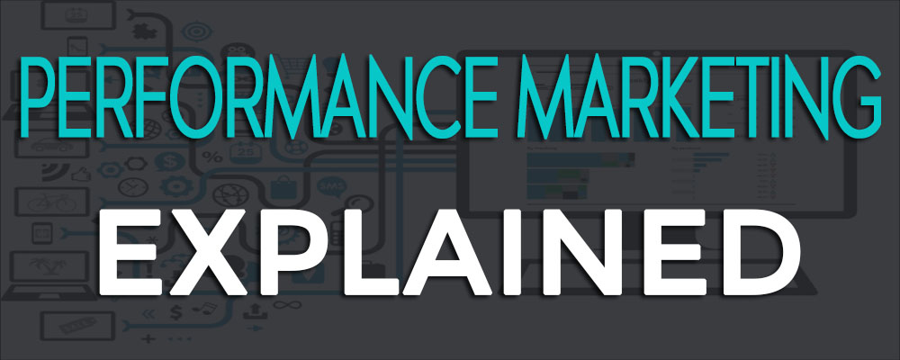 Performance Marketing Explained In 5 Minutes