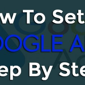 7 Steps For Creating A Google Ads Campaign That Converts