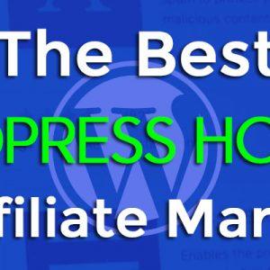 10 of The Best WordPress Hosting Providers For Affiliates