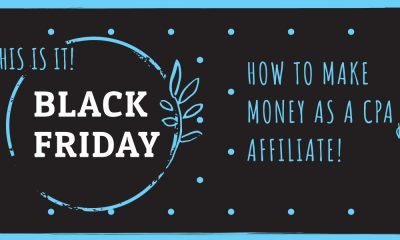 How CPA Affiliates make money on Black Friday