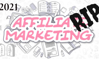 Is affiliate marketing dead in 2021