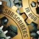 10000 YouTube subscribers